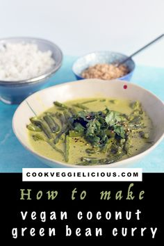 Green bean curry made with coconut milk, curry leaves and warming spices. This delicious Sri Lankan style vegan curry can be made using any type of green beans. Autumn Recipes Vegetarian, Vegetarian Recipes Dinner, Delicious Vegan Recipes, Vegan Meals, Healthy Recipes, Vegan Foods, Free Recipes, Green Bean Curry, Beans Curry