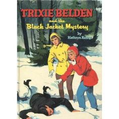 Trixie Belden #8 - I loved these books as a kid.