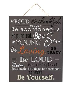 Look what I found on #zulily! 'Be Bold Be Thankful' Wall Sign #zulilyfinds