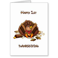 Baby's First Thanksgiving Greeting Card Baby's First Thanksgiving Greeting Card...read more