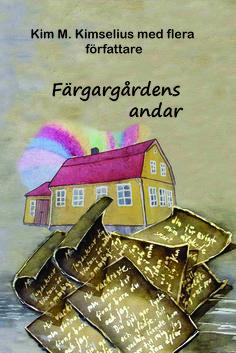 http://kim-m-kimselius.blogspot.se/2016/05/fargargardens-andar-ett-resultat-av-en.html  Färgargårdens andar ett resultat av en skrivarkurs