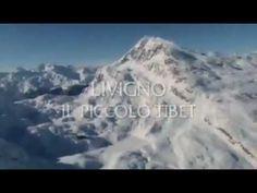 Livigno, el pequeño Tibet - Sondrio - Lombardía - Italia.it
