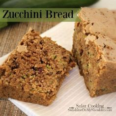 Who doesn't love Zucchini Bread? Baking it in the solar oven makes it even better. #solarcooker #solarcooking #solaroven #sunonshoulder #sunoven #sunonshoulder
