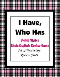 "This is a ""I Have, Who Has"" cooperative whole class game.  It engages the students and helps them to review and study the states and their capitals."