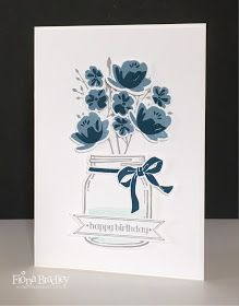 Jar of love - happy birthday - flowers - Stampin Up - Just Spiffing by Fiona Bradley