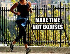 Make Time, Not Excuses | Allison Tibbs Fitness