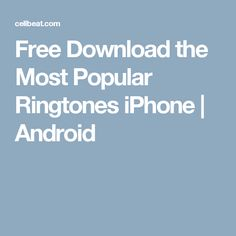 top rated ringtones for android download