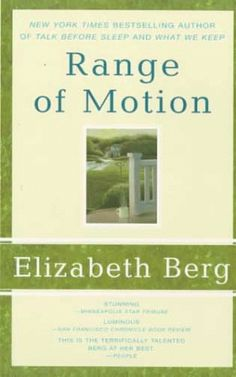 Range of Motion: A Novel