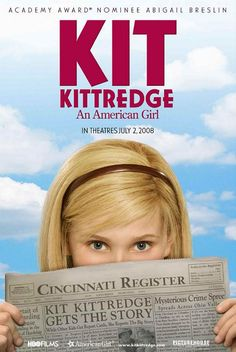Kit Kittredge: An American Girl , starring Abigail Breslin, Stanley Tucci, Joan Cusack, Julia Ormond. Set in Cincinnati at the height of the Great Depression, Kit Kittredge, a resourceful young girl, helps her mother run a boardinghouse after her father loses his job. #Drama #Family