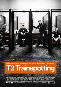 T2 Trainspotting (Danny Boyle, 2017)