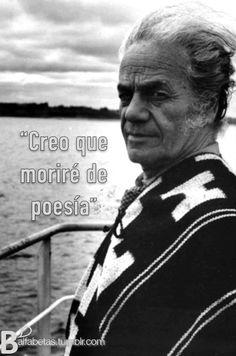 """""""Creo que moriré de poesía"""" ― Nicanor Parra #EsOlvido"""