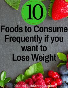 Do you know what to eat to help you lose weight? Work with your body instead of against it by including these foods in your diet frequently! | HealthFaithStrength.com #totalbodytransformation