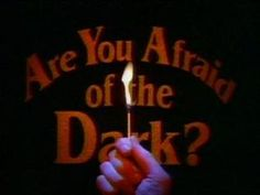 Are You Afraid of the Dark?//Man do I miss this show!!!!!!!!!!!!!!!!! Anyone know where you can get all the episodes from? I was hoping that Netflix would get them!