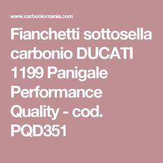 Fianchetti sottosella carbonio DUCATI 1199 Panigale Performance Quality - cod. PQD351