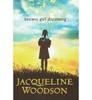 Brown Girl Dreaming, by Jacqueline Woodson. November 2015, a CambridgeREADS event!