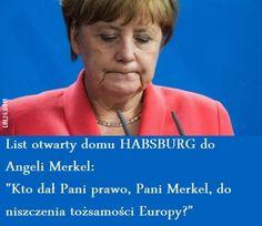 Kto dał Pani prawo? #kto #dał #pani #prawo #Angela #Merkel #HABSBURG