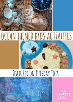 Fabulous beach and ocean themed activities for kids featured at the weekly Tuesday Tots link up.