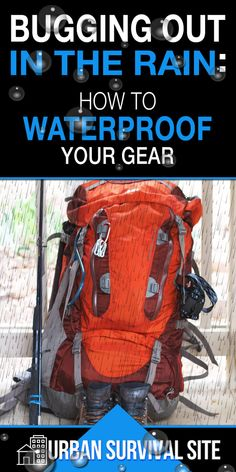 Of all the thousands of articles about bugging out, very few of them talk about bugging out in the rain, but it's a very important topic. In this video, Serious Survivor explains what gear you'll need and how to find gear that can withstand even the heaviest rainstorm. #bugoutbag #buggingout #prepper #preparedness