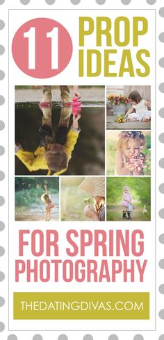 Prop Ideas for Spring Photography. Such Cute Ideas!!