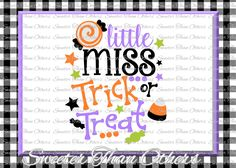 Halloween svg, Little Miss Trick or Treat svg, svg Dxf Silhouette Studios Cameo Cricut cut file INSTANT DOWNLOAD, Vinyl Design, Htv Scal by SweeterThanOthers on Etsy