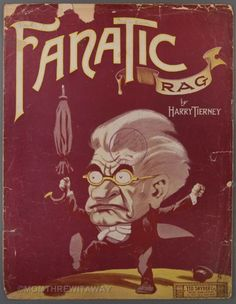 1911 FANATIC RAG Sheet Music Piano Solo HARRY TIERNEY Angry Man Umbrella Cover