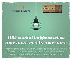 Let's Create - A two-word philosophy, a thousand new ideas came up when we collaborated with the team of Urban Ladder. We bring our clients an exclusive pricing for the products from Urban Ladder. Please email us at support@thekarighars.com to avail special discounts and also to seek our help to buy the right products. For more details visit at - http://www.thekarighars.com/