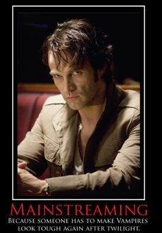 stephen moyer (stephen john emery) (william 'bill' erasmus compton)