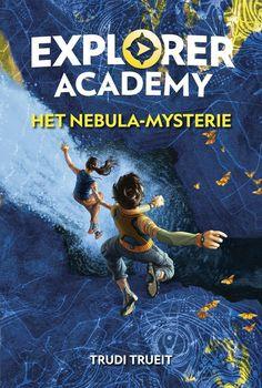 bol.com | Explorer Academy - Het Nebula-mysterie, Trudi Trueit | 9789490764906 | Boeken Rick Riordan, Percy Jackson, National Geographic, Science Fiction, Audiobooks, Ebooks, This Book, Van, Explore