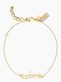 Cute 'taken' bracelet