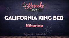 Rihanna - California King Bed (Karaoke Version)