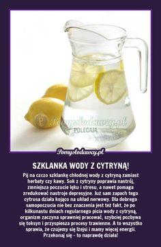 Pomysłodawcy.pl - serwis bardziej kreatywny - PORANNY DRINK - PIJ I ŻYJ! WYPRÓBUJ! Slow Food, Natural Cosmetics, Health Advice, Detox Drinks, Natural Medicine, Good Advice, Healthy Tips, Good To Know, Fun Facts