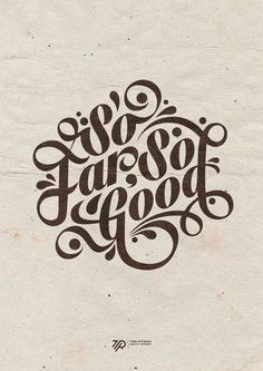 Vintage Graphic Design So Far, So Good by Tom Ritskes, via Behance type graphic design lettering typography - Cool Typography, Typography Quotes, Graphic Design Typography, Lettering Design, Tattoo Typography, Typography Tutorial, Design Letters, Typography Served, Typography Poster