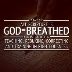 """II Timothy 3:16 KJV!! """"All Scripture is given by inspiration of God, and is profitable for doctrine, for reproof, for correction, for instruction in righteousness:"""" ✝✡"""