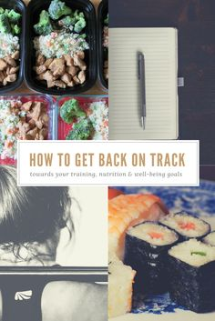 How to get back on track with your fitness, nutrition, and overall well-being.