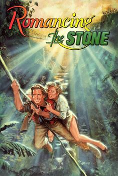 romancing the stone.....god this movie.....still makes me damn near die from laughing