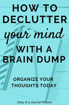 What is a brain dump? Find ideas, prompt and template to organize your thoughts and declutter your mind. Easy way to use your bujo to clear your mind. Bullet Journal Themes, Bullet Journal Inspiration, Brain Dump Bullet Journal, Bullet Journals, Female Hormone Imbalance, Planners, Journal Pages, Journal Ideas, Bible Journal