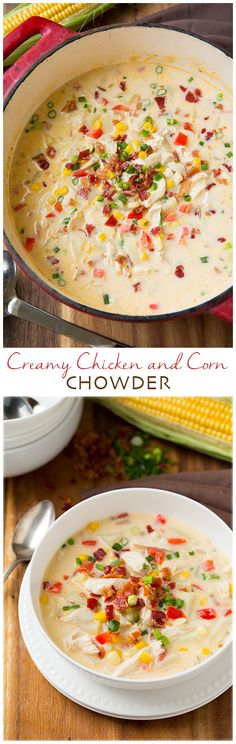 Creamy Chicken and Corn Chowder (with Bacon!) - So hearty and delicious!