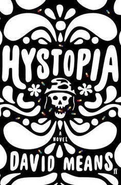 Hystopia - David Means