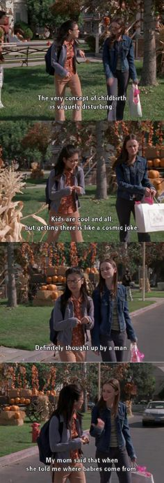 The very concept of childbirth.. ~ Gilmore Girls (2002) Quotes ~ Season 3, Episode 6: Take the Deviled Eggs #amusementphile