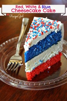 red, white and blue cheesecake cake - http://www.pincookie.com/red-white-and-blue-cheesecake-cake/