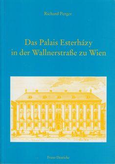 Das Palais Esterházy in der Wallnerstrasse zu Wien Periodic Table, Quinceanera, Ebay, Film, Career, Swimsuit, Periotic Table