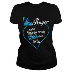 [Love Tshirt name printing] Nurse Nurses Prayer  Best Shirt design  Nurses prayer for you to wear Grab one for yourself or your favorite nurse  Tshirt Guys Lady Hodie  SHARE and Get Discount Today Order now before we SELL OUT  Camping a doctor thing you wouldnt understand tshirt hoodie hoodies year name birthday nurses prayer