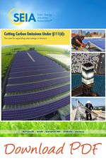 Cutting Carbon Emissions Under 111(d): The case for expanding solar energy in America (considering looming EPA carbon regulations) | SEIA - Executive Summary