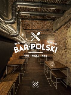 Bar Polski: Seems on trend of other restaurant designs but I still like it.