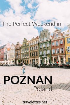 The Travelettes Guide to Poznan, Poland