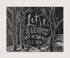 Let It Snow Sign - Woodland Decor - Winter Sign - Chalkboard Sign - Chalk Art- Chalkboard Christmas Decor - Chalkboard Art - Chalk Print Chalkboard Decor, Chalkboard Lettering, Chalkboard Designs, Christmas Chalkboard Art, Halloween Chalkboard Art, Outdoor Chalkboard, School Chalkboard, Chalkboard Drawings, Chalkboard Print