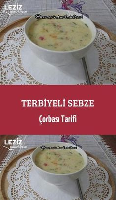 Terbiyeli Sebze Çorbası Tarifi – Çorba Tarifleri – Las recetas más prácticas y fáciles Pizza Pastry, Turkish Kitchen, Vegetable Soup Recipes, Food Articles, Iftar, Turkish Recipes, Food Design, Food Photo, Chicken Sandwich