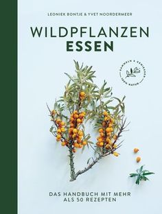 Wildpflanzen essen Superfoods, Cursed Child Book, Outdoor, Empire, Products, Thesis, Edible Plants, Plant Parts, Medicinal Plants