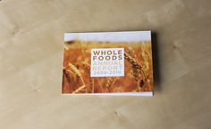 Whole Foods Annual Report on the Behance Network