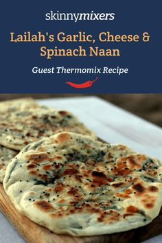 Lailah's Garlic, Cheese & Spinach Naan has been the most popular Thermomix recipe in Skinnymixers for years and for good reason! Veggie Recipes, Baking Recipes, Vegetarian Recipes, Snack Recipes, Free Recipes, Snacks, Thermomix Bread, Thermomix Desserts, Nana Bread